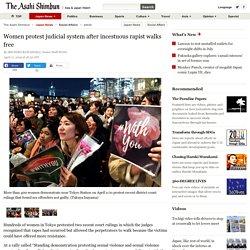 Women protest judicial system after incestuous rapist walks free:The Asahi Shimbun
