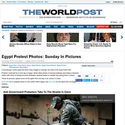 Egypt Protest Photos: Sunday In Pictures