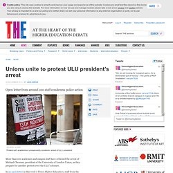 Unions unite to protest ULU president's arrest