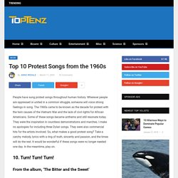 Top 10 Protest Songs from the 1960s