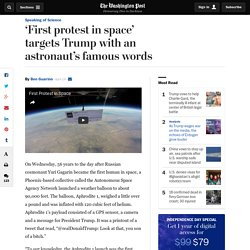 'First protest in space' targets Trump with an astronaut's famous words