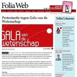 Foliaweb: Protestactie tegen Gala van de Wetenschap