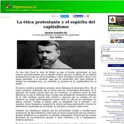 La ética protestante y el espíritu del capitalismo. Max Weber. Apuntes.