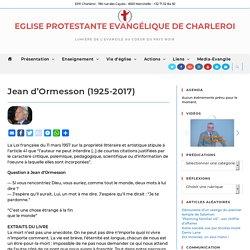 Jean d'Ormesson (1925-2017) – Eglise Protestante Evangélique de Charleroi
