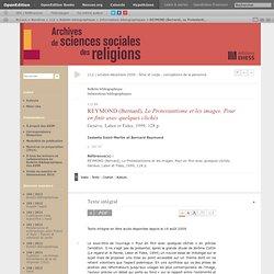 REYMOND (Bernard), Le Protestantisme et les images. Pour en finir avec quelques clichés