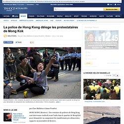 La police de Hong Kong déloge les protestataires de Mong Kok