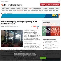 Protestbeweging DNU Nijmegen nog in de kinderschoenen