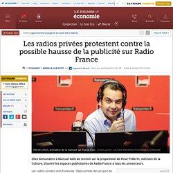 Les radios privées protestent contre la possible hausse de la publicité sur Radio France