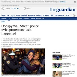 Occupy Wall Street: police evict protesters - live updates