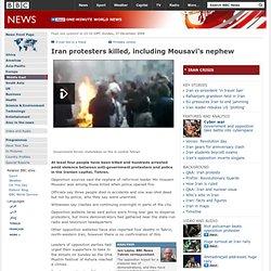 Iran protesters killed, including Mousavi's nephew