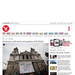 Protesters call end to occupation of St Paul's - Home News - UK
