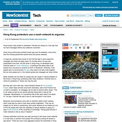 Hong Kong protesters use a mesh network to organise - tech - 30 September 2014