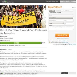 Brazil, Don't treat World Cup Protesters As Terrorists