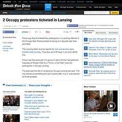 2 Occupy protesters ticketed in Lansing