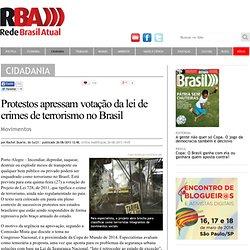 Protestos apressam votação da lei de crimes de terrorismo no Brasil