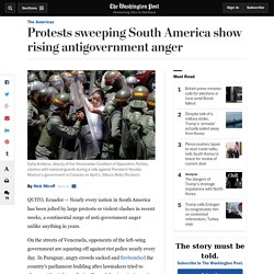 Protests sweeping South America show rising antigovernment anger