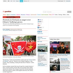 Protests in Vietnam as anger over China's 'bullying' grows