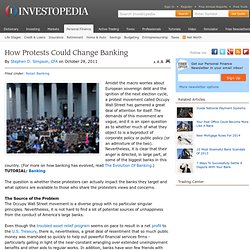 How Protests Could Change Banking - Investopedia.com