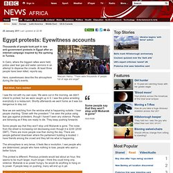 Egypt protests: Eyewitness accounts