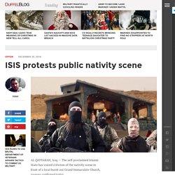 ISIS protests public nativity scene