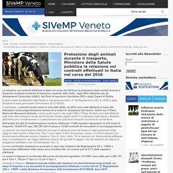 SIVEMP 14/09/17 Protezione degli animali durante il trasporto, Ministero della Salute pubblica la relazione sui controlli effettuati in Italia nel corso del 2016