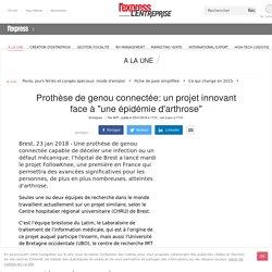 """Prothèse de genou connectée: un projet innovant face à """"une épidémie d'arthrose"""""""
