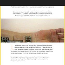Prothèses bioniques : des gueules cassées à l'homme augmenté