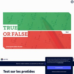 Test sur les protides by clara.lefeuvre on Genially