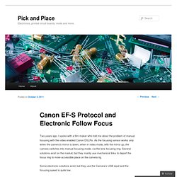 Canon EF-S Protocol and Electronic Follow Focus