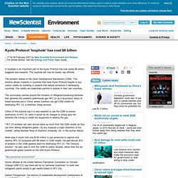 Kyoto Protocol 'loophole' has cost $6 billion - environment - 09 February 2007