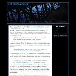 Open Graph Protocol : Facebook se met au Web sémantique ?