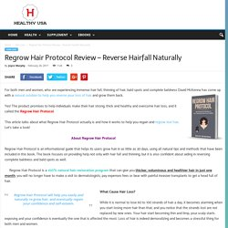 Regrow Hair Protocol Review – Reverse Hairfall Naturally