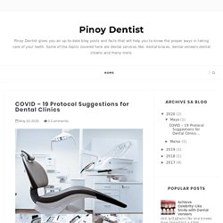 COVID – 19 Protocol Suggestions for Dental Clinics