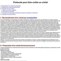 Protocole pour faire croître un cristal