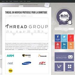 Thread, un nouveau protocole pour la domotique