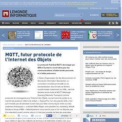 MQTT, futur protocole de l'Internet des Objets