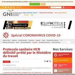 Protocole sanitaire HCR définitif arrêté par le Ministère du travail - GNI-HCR
