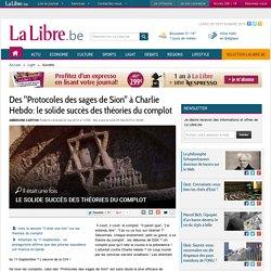 """Des """"Protocoles des sages de Sion"""" à Charlie Hebdo: le solide succès des théories du complot"""
