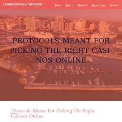 Protocols Meant for Picking the right Casinos Online