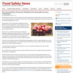FOOD SAFETY NEWS 12/03/15 New Food Safety Protocols Published for Reusable Grocery Containers