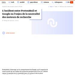 L'incident entre ProtonMail et Google ou l'enjeu de la neutralité des moteurs de recherche