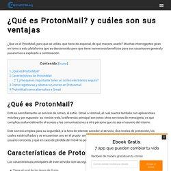 ¿Qué es ProtonMail y cuáles son sus ventajas? - Tecnotsuki