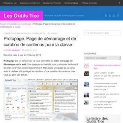 Protopage. Page de démarrage et de curation de contenus pour la classe