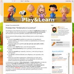 "Play&Learn: Prototipo final: ""Embárcarte en la aventura"""