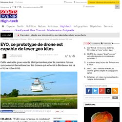 EYO, ce prototype de drone est capable de lever 300 kilos