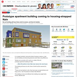 Prototype apartment building coming to housing-strapped Nain - Newfoundland & Labrador