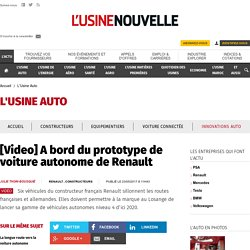 [Video] A bord du prototype de voiture autonome de Renault - L'Usine Auto