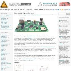Dangerous Prototypes · Prototype: Web platform