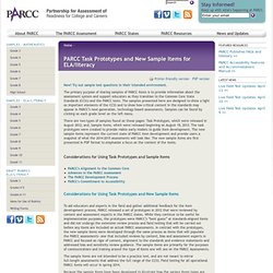 PARCC Task Prototypes and New Sample Items for ELA/literacy