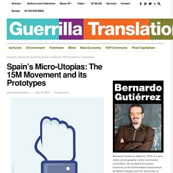 Spain's Micro-Utopias: The 15M Movement and its Prototypes - Guerrilla Translation!